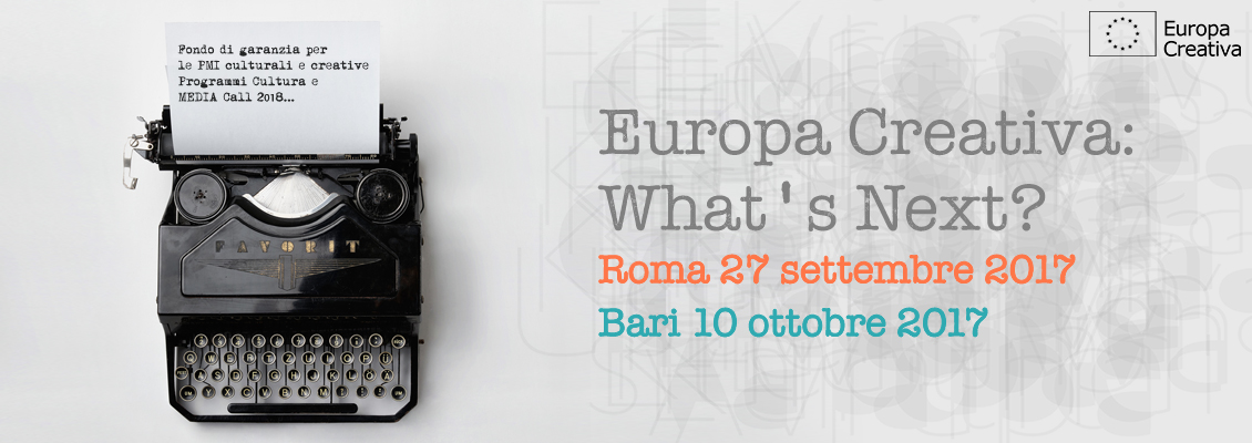Banner promozionale dell'evento Europa Creativa: what's next a Roma e Bari?